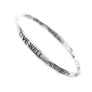Live well..love much..laugh often.. Silver quote bangle